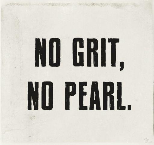 No Grit No Pearl Blog