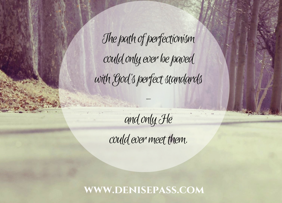 What Do I Still Lack? (The Fatal Flaw in Perfectionism)