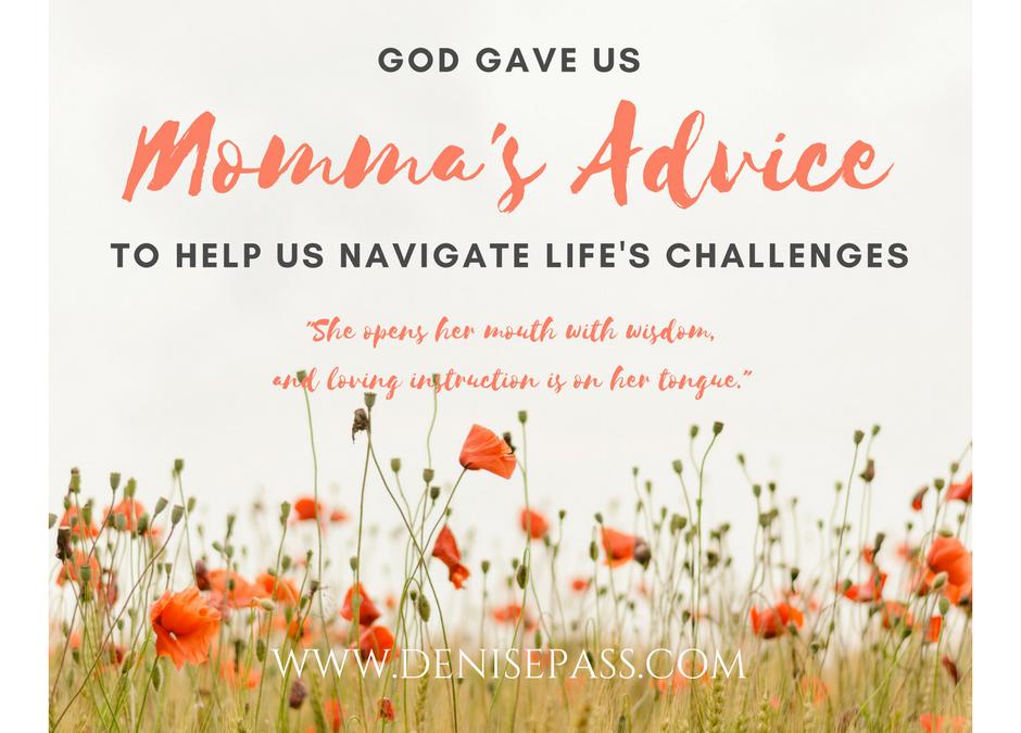 Momma's Advice