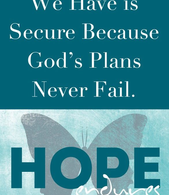 Hope Secure When Life Isn't