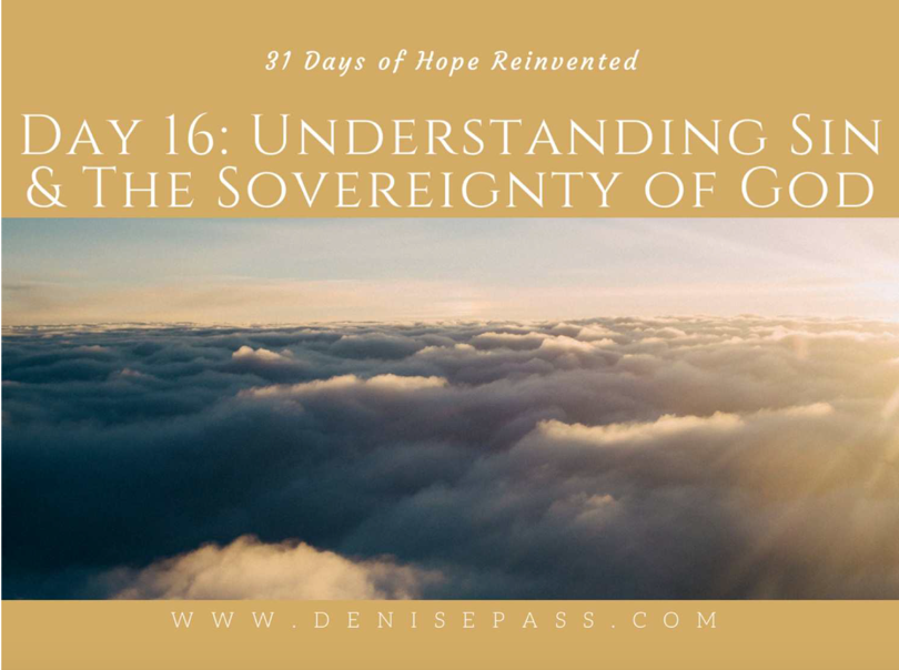 Understanding Sin and the Sovereignty of God