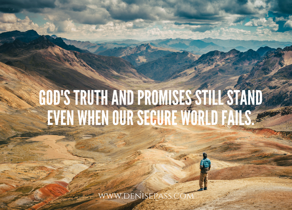 Believing God When your World is Falling Apart