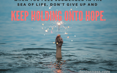 Holding Onto Hope in the Sea of Life ~ Happy New Year!