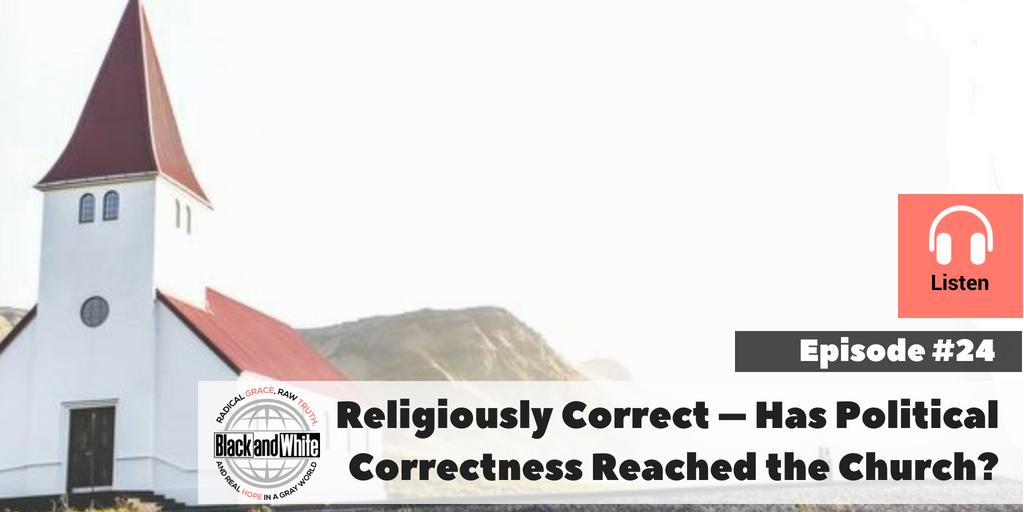 BW#24: Religiously Correct