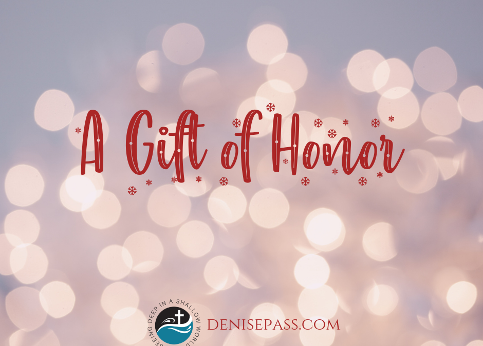 A Gift of Honor