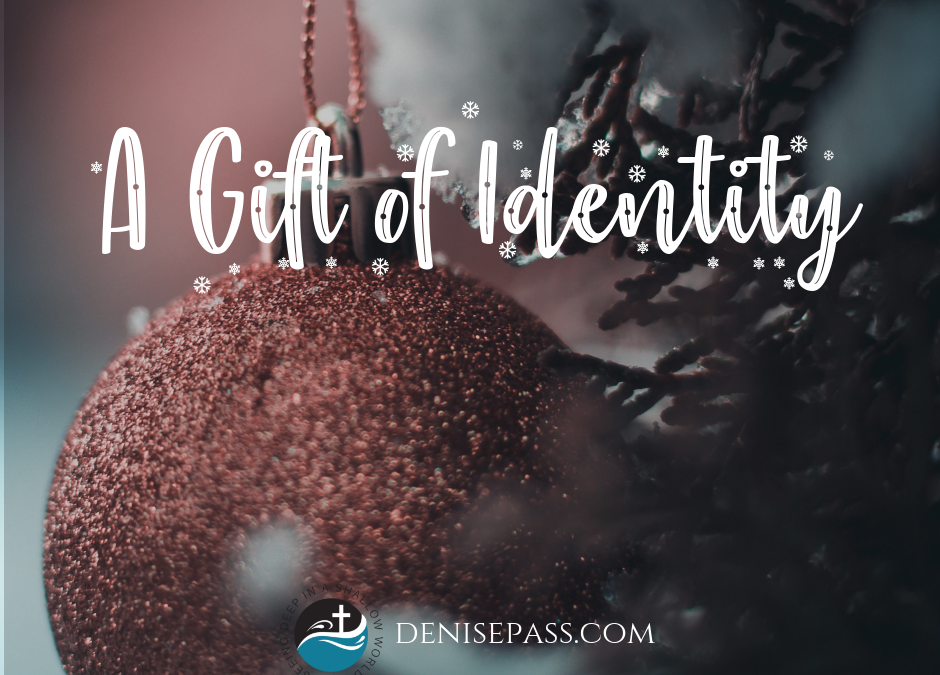 A Gift of Identity
