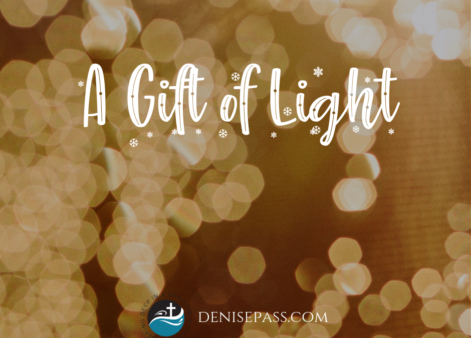 A Gift of Light