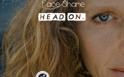 Face Shame Head On