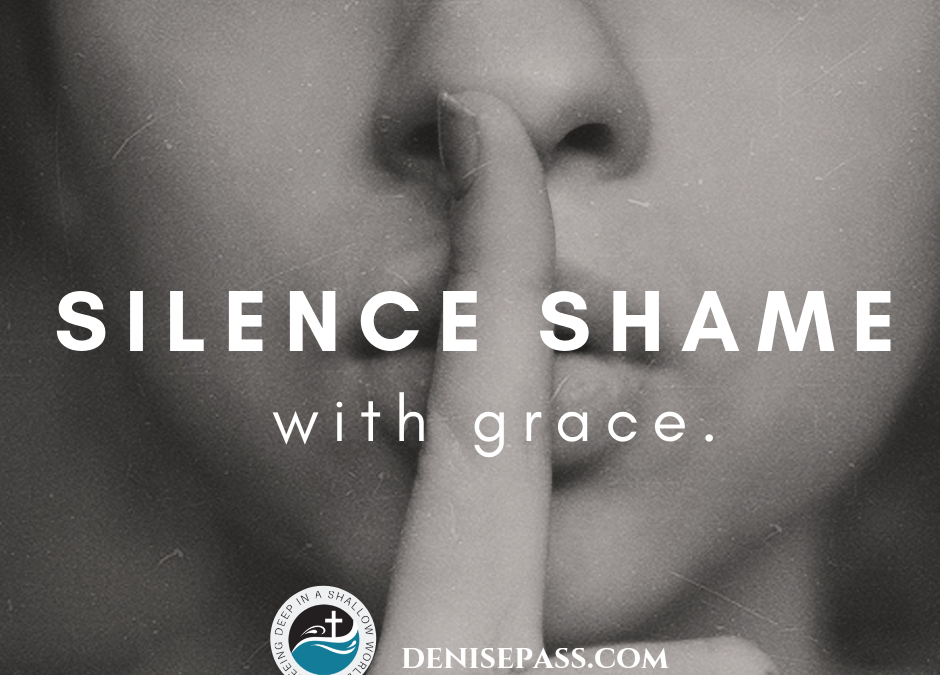 Silencing Shame with Grace