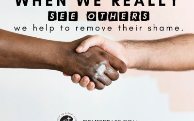 Helping Others Remove Shame