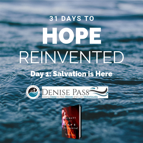 May 30 2017 - Day 1 Hope Reinvented: Salvation is Here