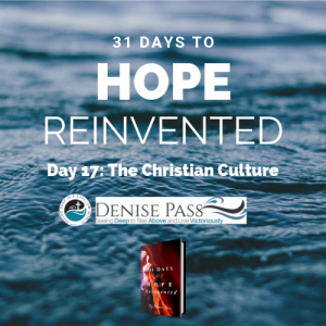 September 27 2017 - Day 17 Hope Reinvented: The Christian Culture