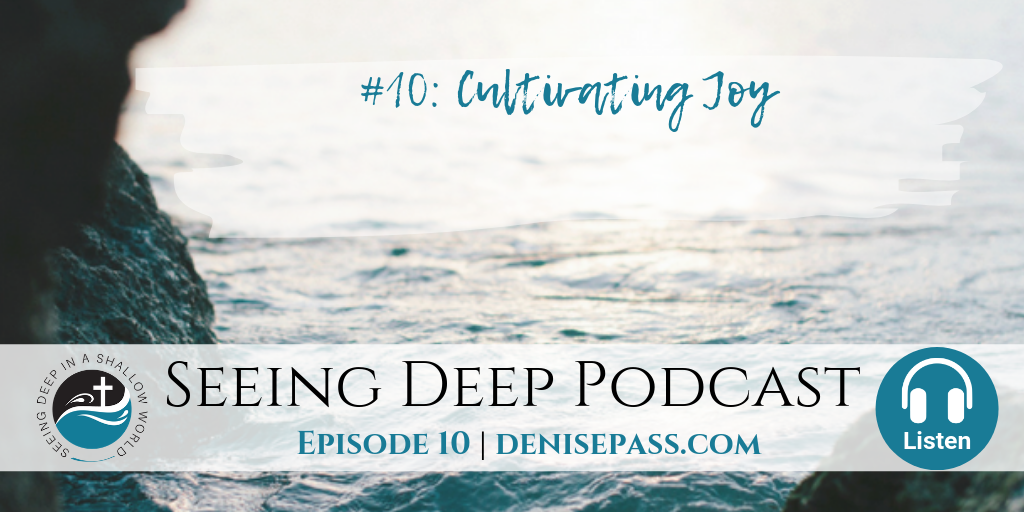 SD#10: Cultivating Joy
