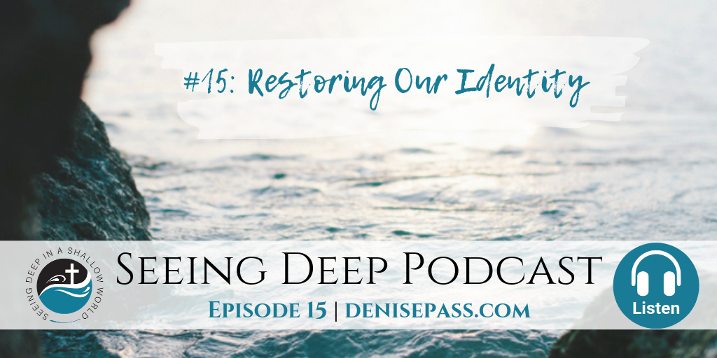 SD#15: Restoring our Identity
