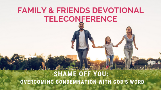 Family & Friends Devotional TeleConference