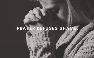 Letting Shame Fuel Our Prayers