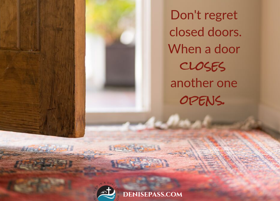 When the Doors Are Closed