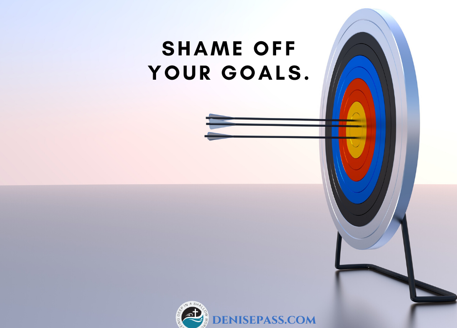Shame Off Your Goals