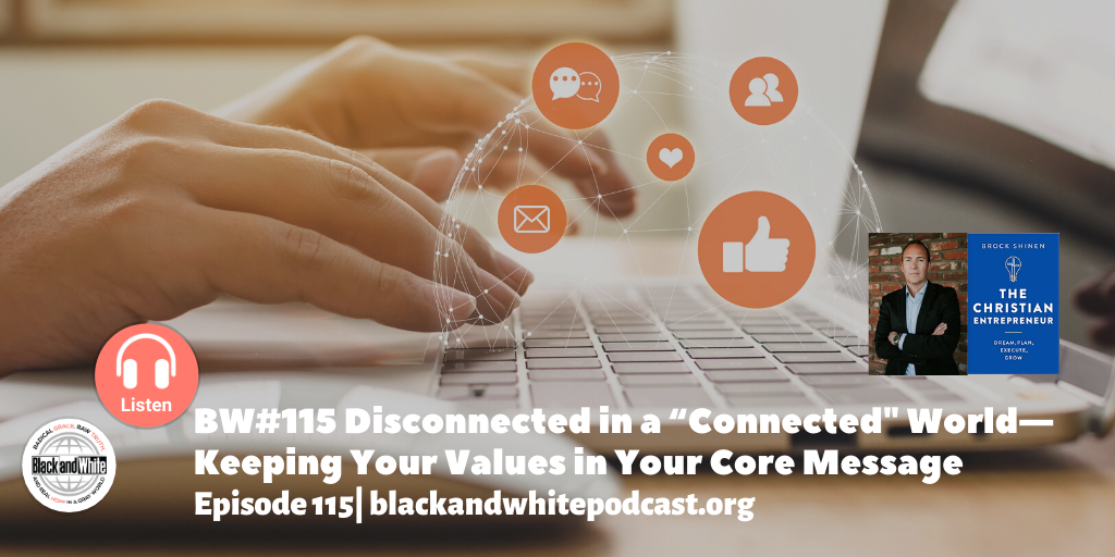 BW# 115 Keeping Your Values in Your Core Message