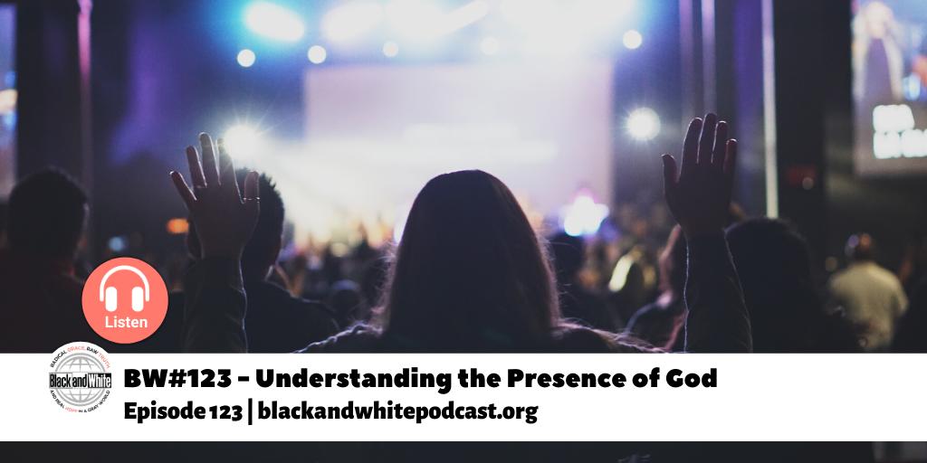 Understanding the Presence of God