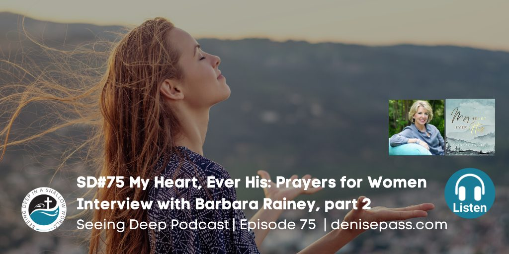 SD#75 My Heart, Ever His: Prayers for Women By Barbara Rainey, part 2