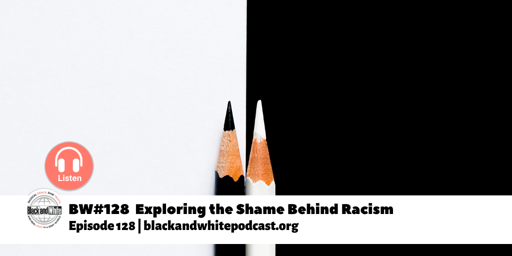 Exploring shame behind racism
