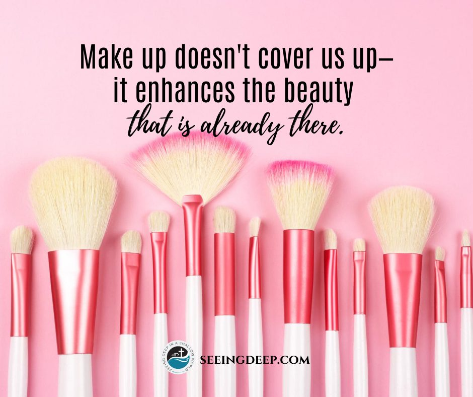 The Role of Make-up