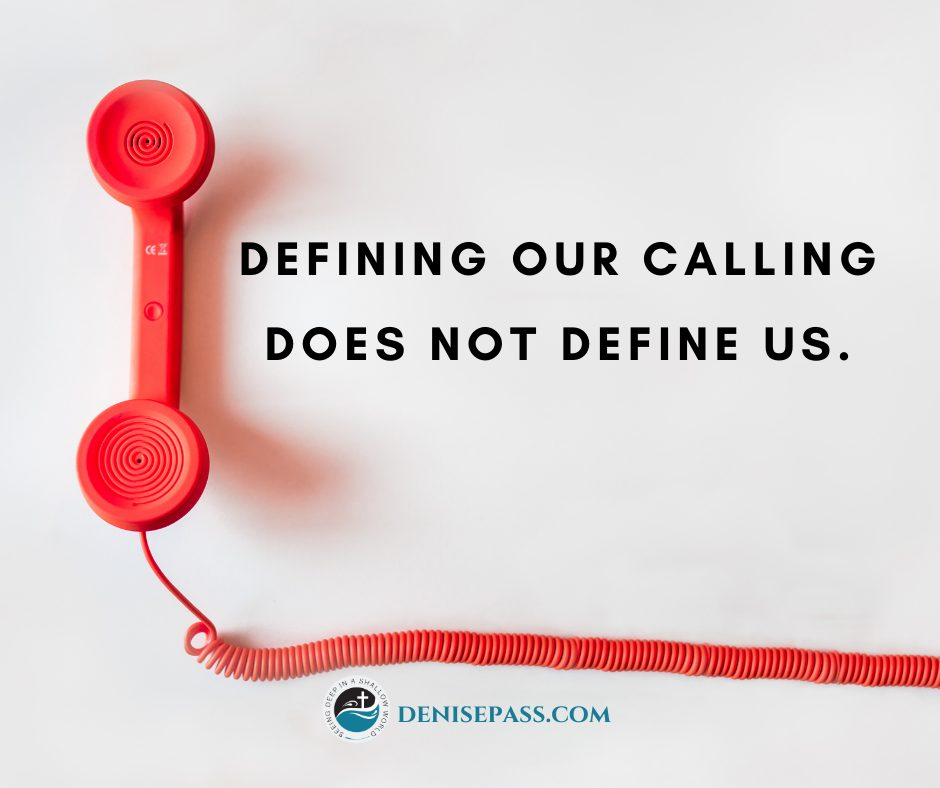 Defining our calling