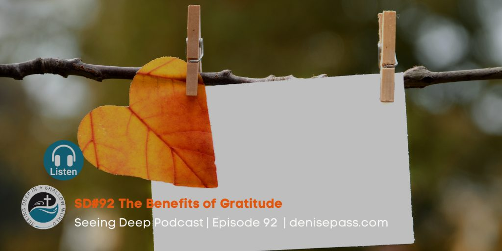 SD#92 The Benefits of Gratitude