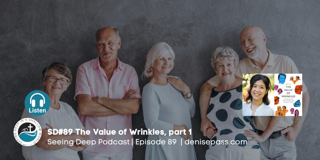 SD#89 The Value of Wrinkles, Part 1