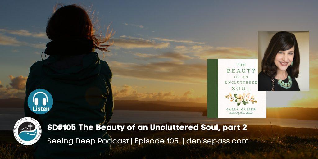 uncluttering your soul