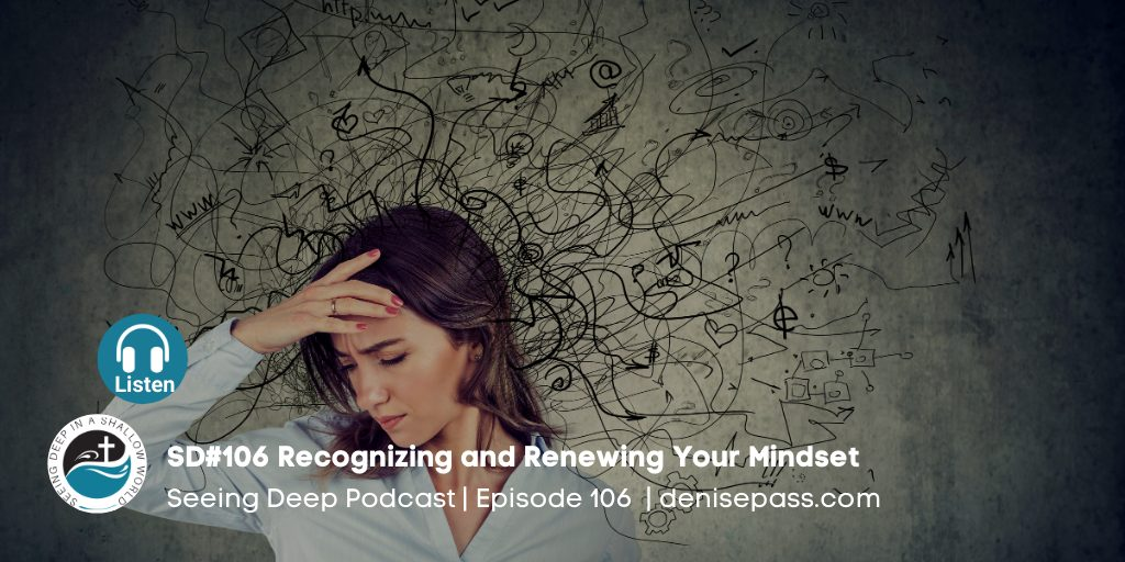 Recognizing and Renewing Our Mindset
