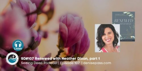SD#107 Renewed with Heather Dixon, Part 1