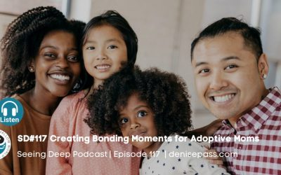 SD#117 Creating Bonding Moments for Adoptive Moms