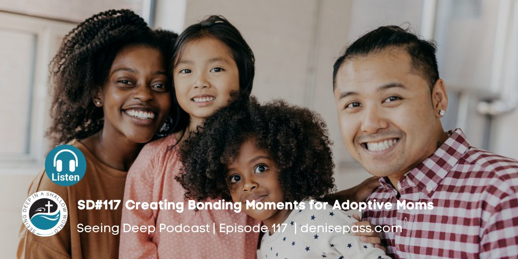 Creating adoptive moments for moms