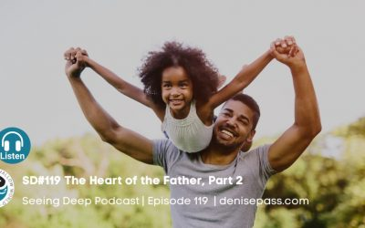 SD#119 The Heart of the Father, Part 2